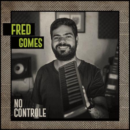 """Album Cover: Fred Gomes """"No Controle"""""""