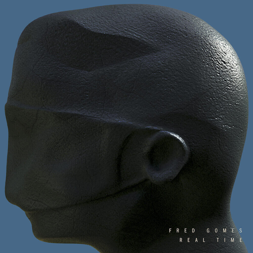Fred Gomes - Real Time